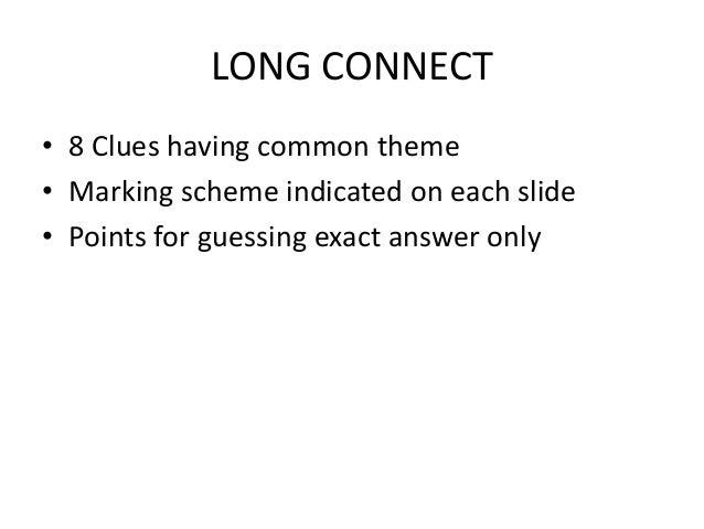Long connect