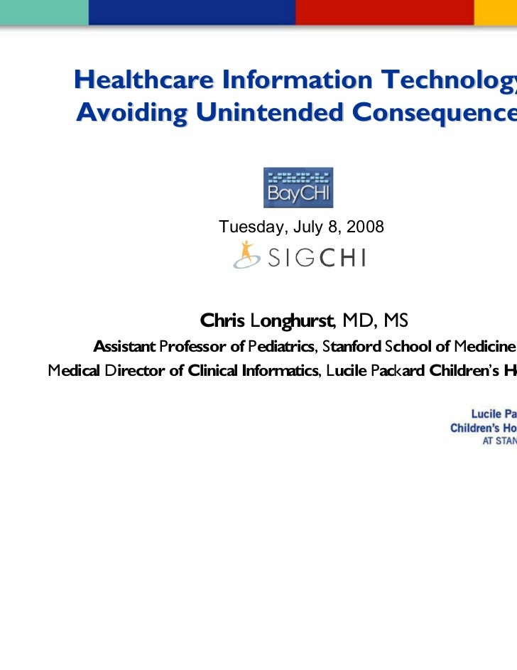 Chris Longhurst at BayCHI: Unintended Consequences of Healthcare IT