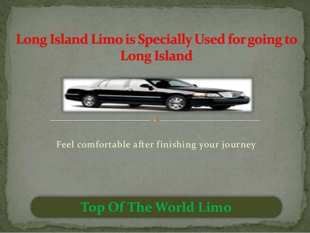 Feel comfortable after finishing your journey Top Of The World Limo