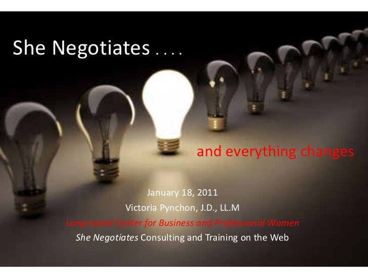 She negotiates . . . and everything changes