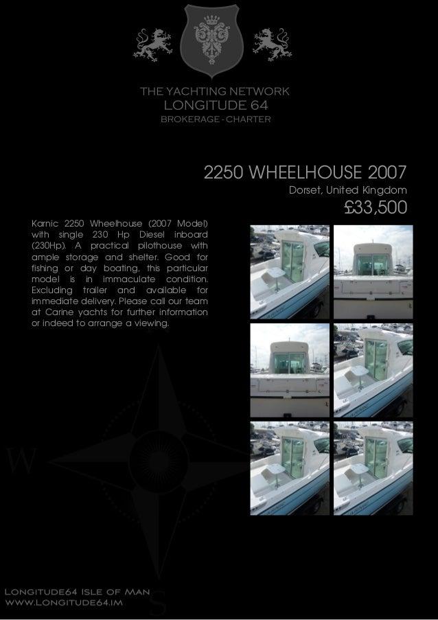 2250 WHEELHOUSE, 2007, £33,500 For Sale Brochure. Presented By longitude64.im