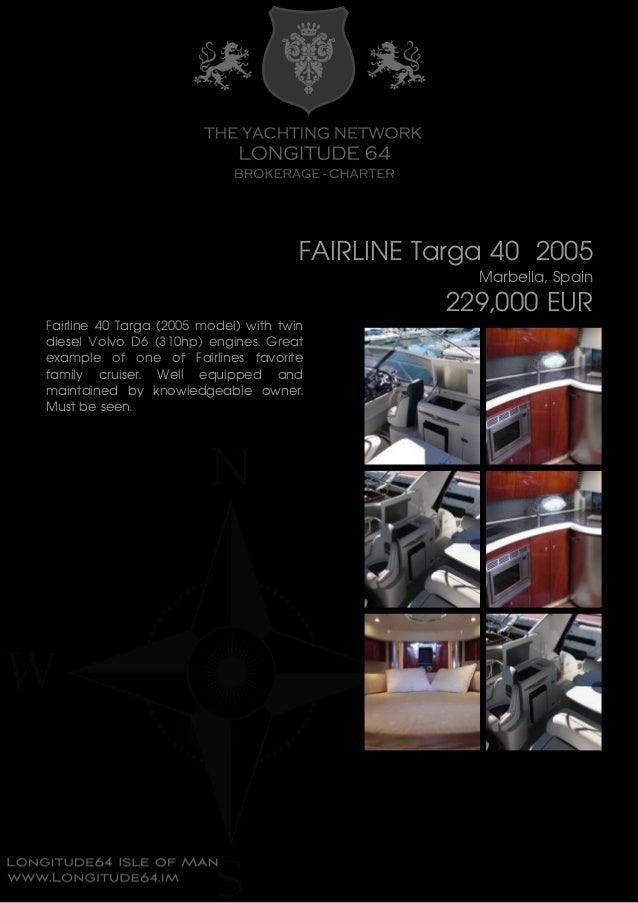 FAIRLINE Targa 40 , 2005, 229.000 € For Sale Brochure. Presented By longitude64.im