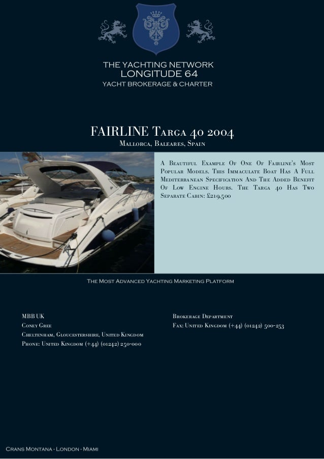 FAIRLINE Targa 40 2004 Mallorca, Baleares, Spain A Beautiful Example Of One Of Fairline's Most Popular Models. This Immacu...