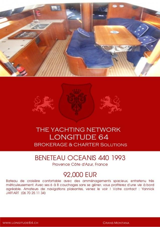 BENETEAU OCEANIS 440 1993 Provence Côte d'Azur, France 92,000 EUR Bateau de croisière confortable avec des amménagements s...