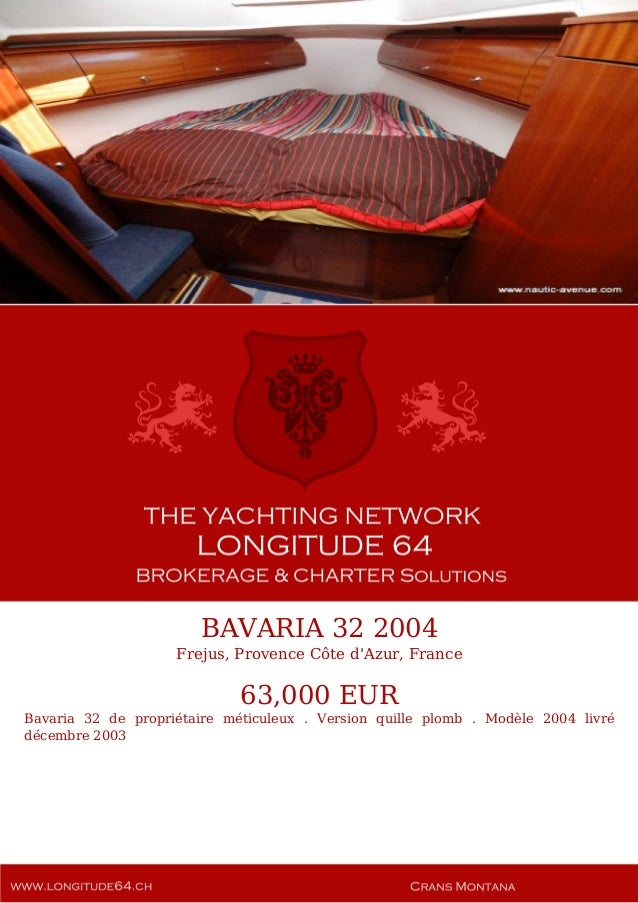 BAVARIA 32, 2004, 63.000€ For Sale Yacht Brochure. Presented By longitude64.ch