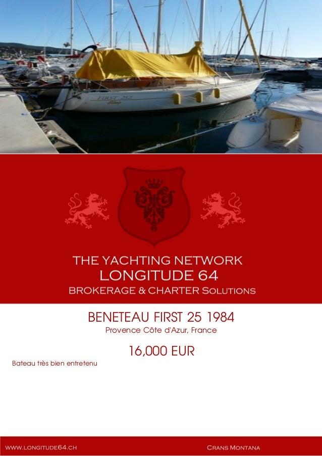BENETEAU FIRST 25 1984 Provence Côte d'Azur, France 16,000 EUR Bateau très bien entretenu