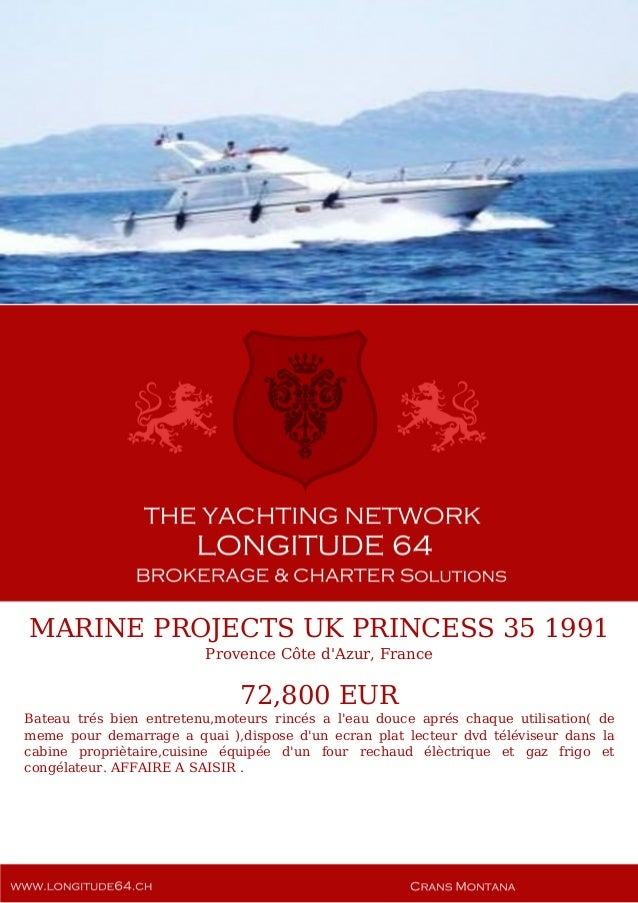 MARINE PROJECTS UK PRINCESS 35, 1991, 72.800 € For Sale Yacht Brochure. Presented By longitude64.ch