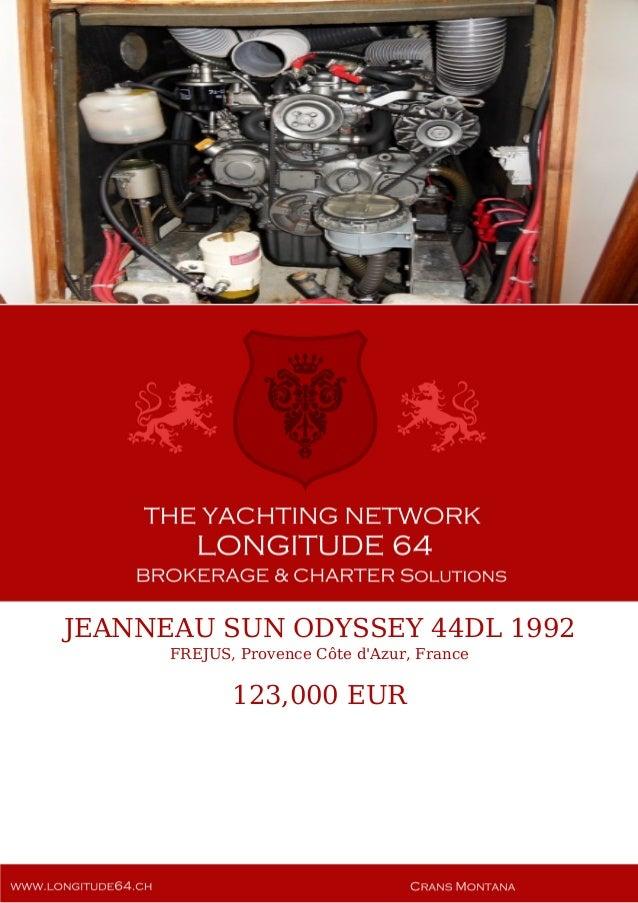JEANNEAU SUN ODYSSEY 44DL 1992 FREJUS, Provence Côte d'Azur, France 123,000 EUR