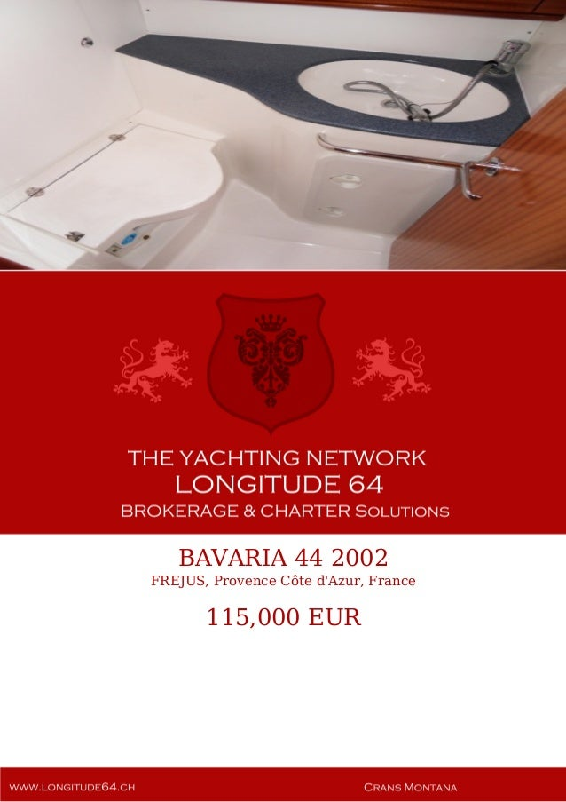 BAVARIA 44 2002 FREJUS, Provence Côte d'Azur, France 115,000 EUR