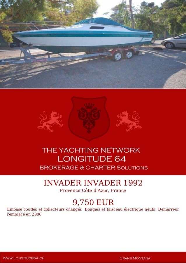 INVADER INVADER, 1992, 9.750 € For Sale Yacht Brochure. Presented By longitude64.ch