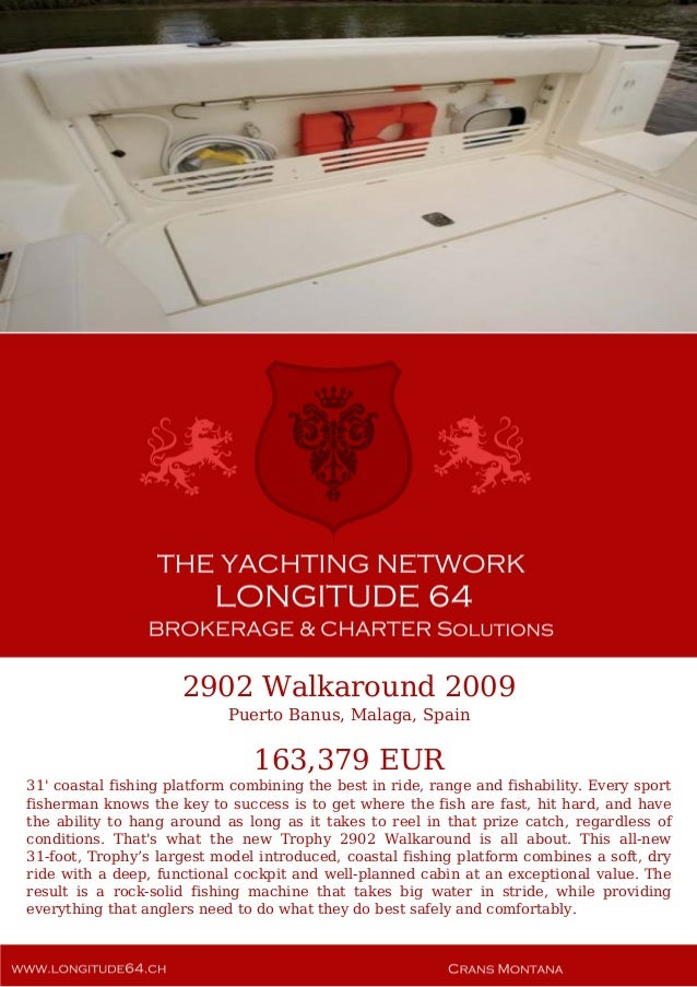 2902 Walkaround, 2009, 163.379€ For Sale Yacht Brochure. Presented By longitude64.ch