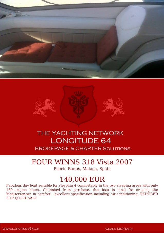 FOUR WINNS 318 Vista, 2007, 140.000€ For Sale Yacht Brochure. Presented By longitude64.ch