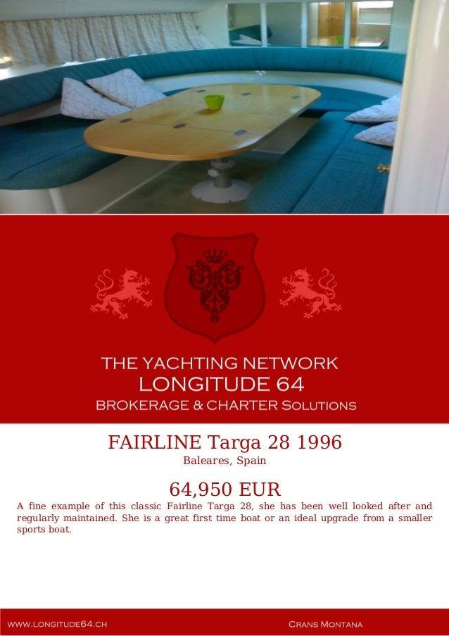 FAIRLINE Targa 28, 1996, 64.950€ For Sale Yacht Brochure. Presented By longitude64.ch