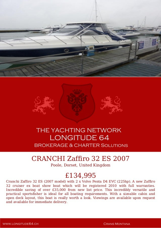 CRANCHI Zaffiro 32 ES 2007 Poole, Dorset, United Kingdom £134,995 Cranchi Zaffiro 32 ES (2007 model) with 2 x Volvo Penta ...