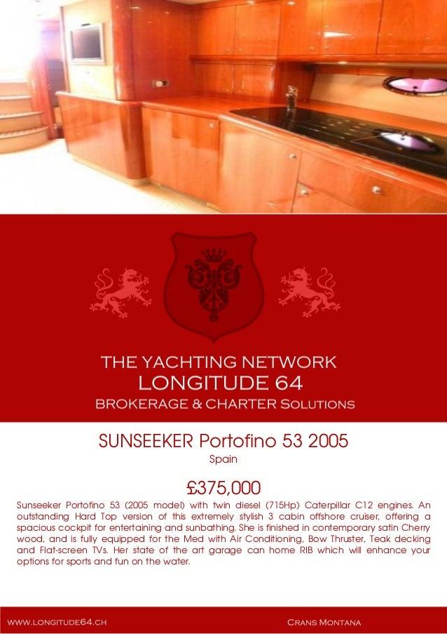 SUNSEEKER Portofino 53, 2005, £375,000 For Sale Yacht Brochure. Presented By longitude64.ch