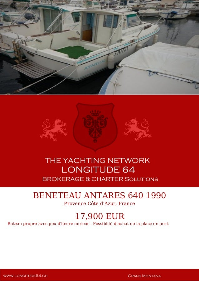 BENETEAU ANTARES 640, 1990, 17.900 € For Sale Yacht Brochure. Presented By longitude64.ch