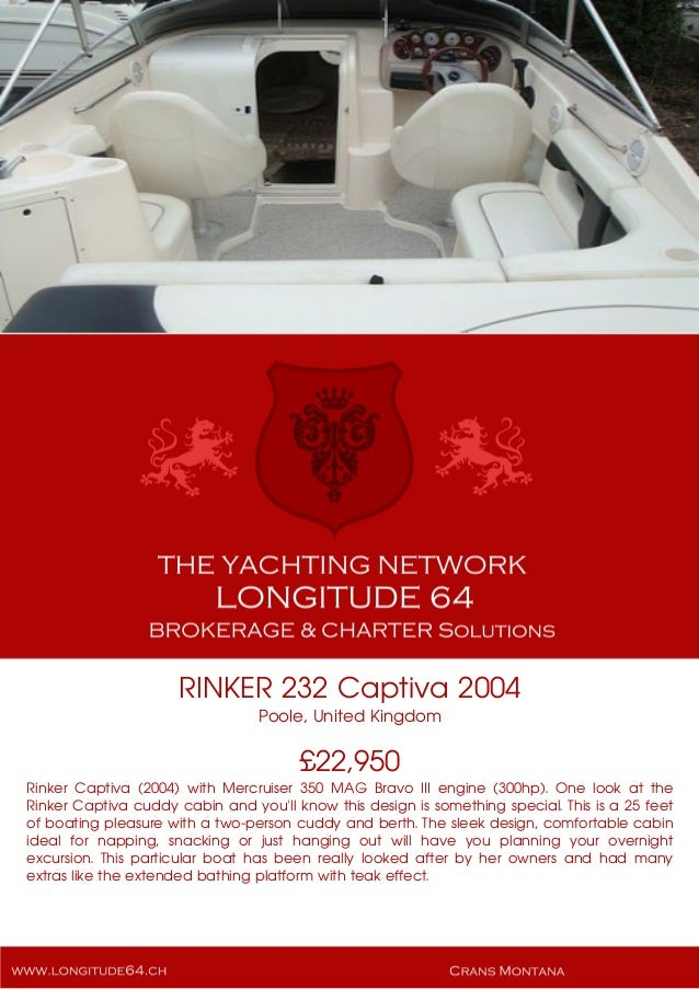 RINKER 232 Captiva, 2004, £22,950 For Sale Yacht Brochure. Presented By longitude64.ch