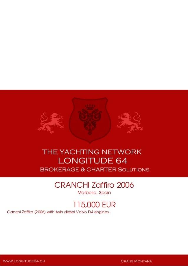 CRANCHI Zaffiro, 2006, 115.000€ For Sale Yacht Brochure. Presented By longitude64.ch