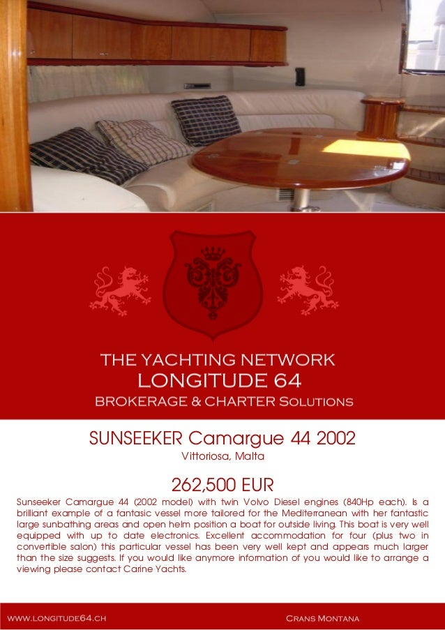 SUNSEEKER Camargue 44, 2002, 262.500 € For Sale Brochure. Presented By longitude64.ch