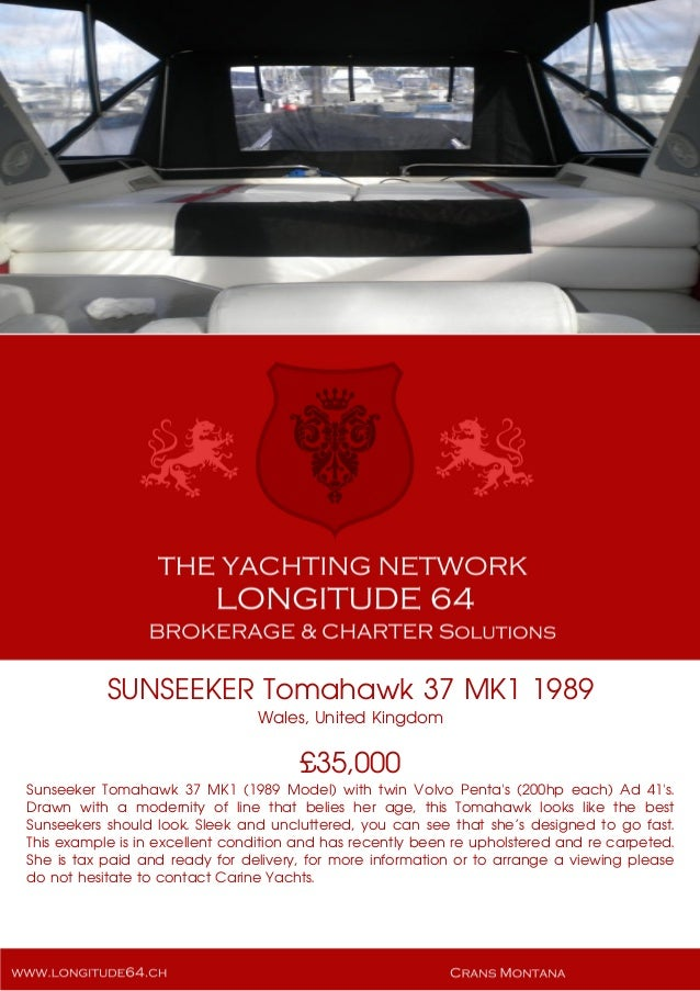 SUNSEEKER Tomahawk 37 MK1 1989 Wales, United Kingdom £35,000 Sunseeker Tomahawk 37 MK1 (1989 Model) with twin Volvo Penta'...