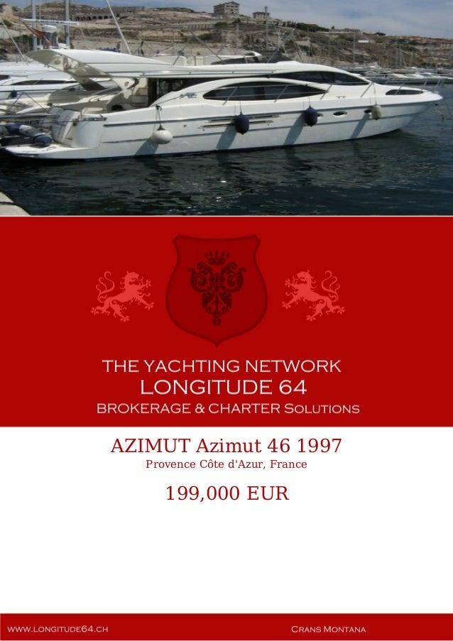 AZIMUT Azimut 46 1997 Provence Côte d'Azur, France 199,000 EUR