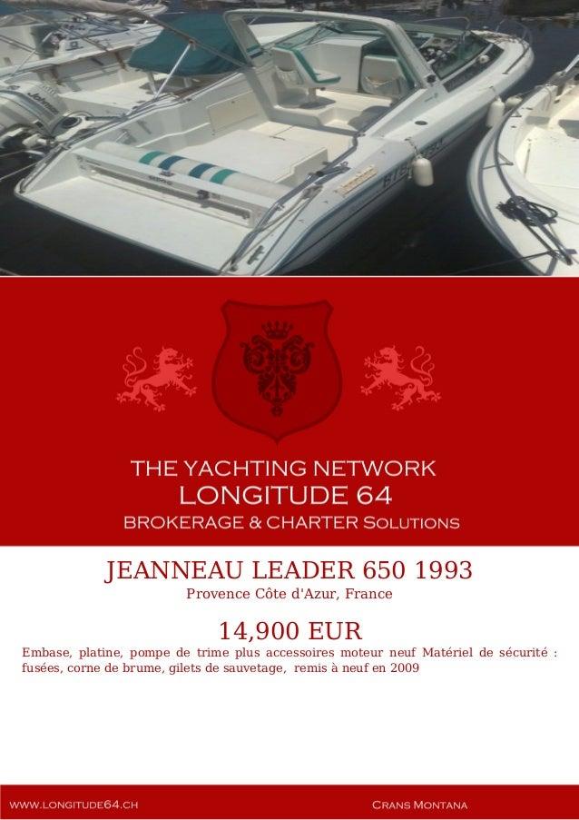JEANNEAU LEADER 650 1993 Provence Côte d'Azur, France 14,900 EUR Embase, platine, pompe de trime plus accessoires moteur n...