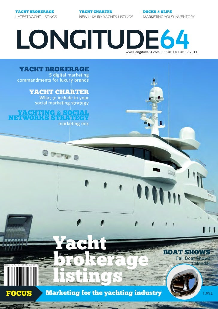 Longitude 64 magazine - Yacht Brokerage Yacht Charter - October 2011 issue