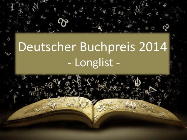 Deutscher Buchpreis 2014  - Longlist -