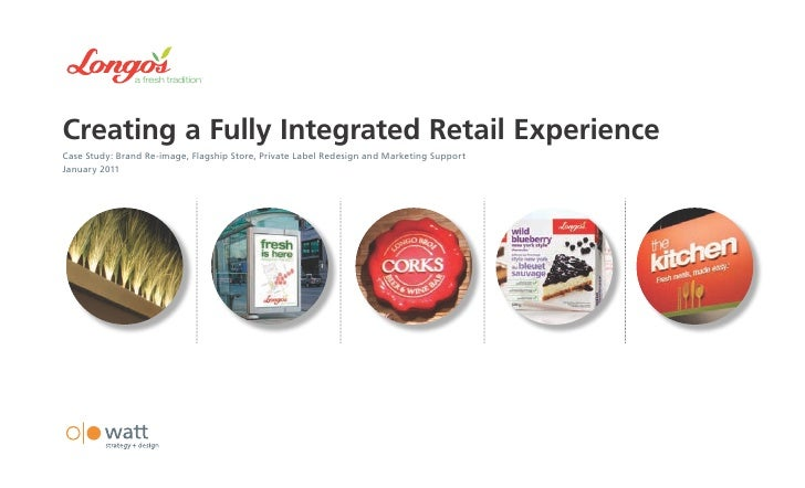 Longo's - A Fully Integrated Retail Experience