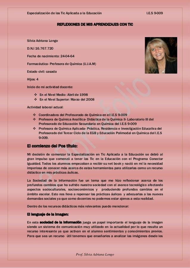 Especialización de las Tic Aplicada a la Educación                            I.E.S 9-009                       REFLEXIONE...