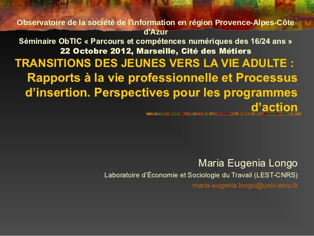 Observatoire de la société de linformation en région Provence-Alpes-Côte                                   dAzurSéminaire ...