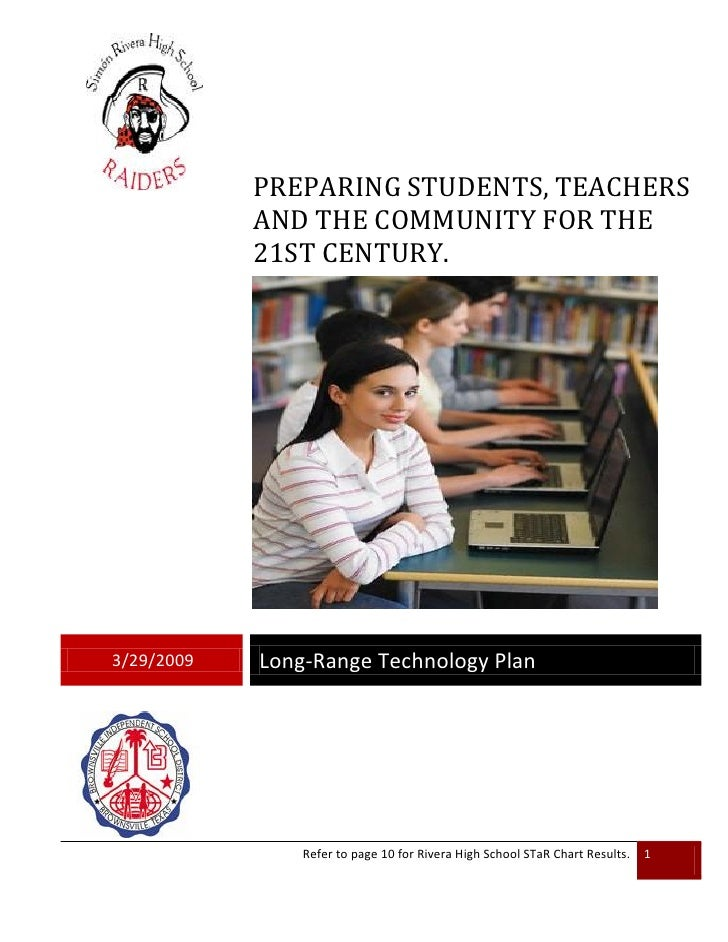 PREPARING STUDENTS, TEACHERS             AND THE COMMUNITY FOR THE             21ST CENTURY.     3/29/2009   Long-Range Te...