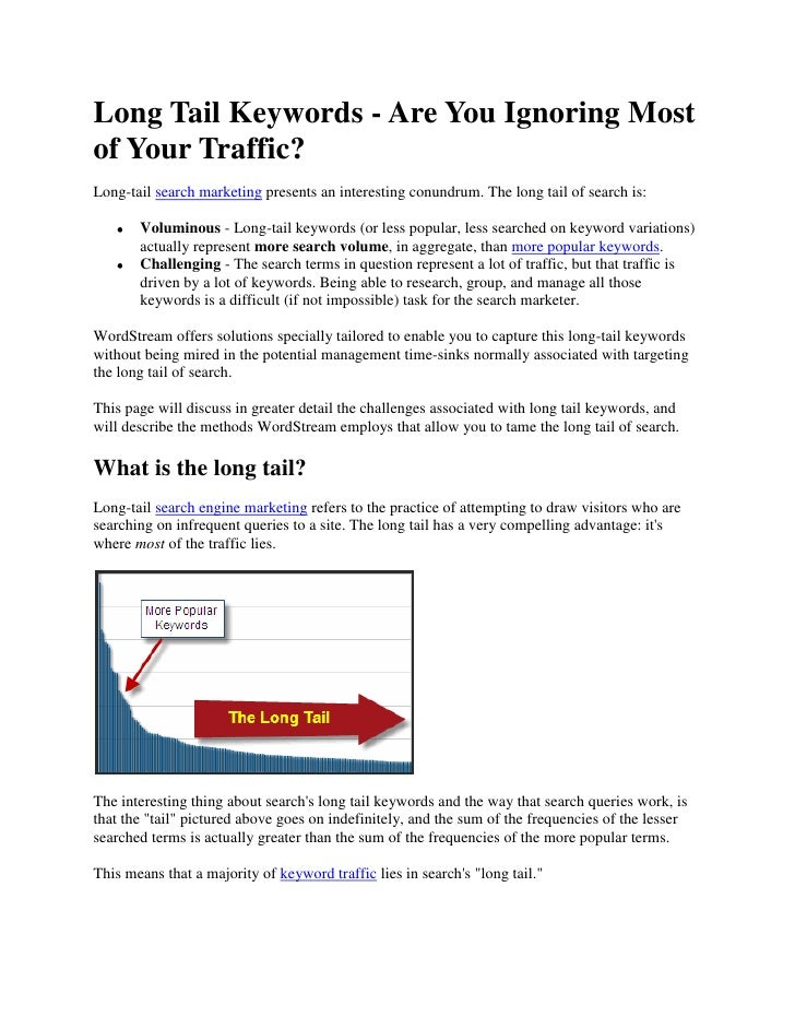 Long Tail Keywords - Are You Ignoring Most of Your Traffic?<br />Long-tail search marketing presents an interesting conund...