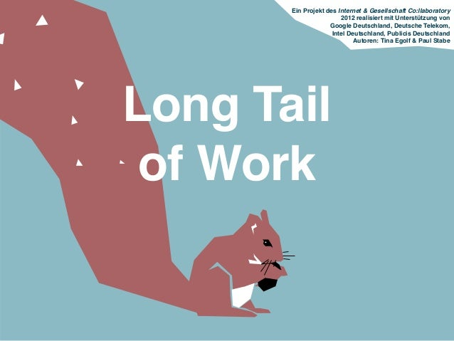 The Long Tail of Work