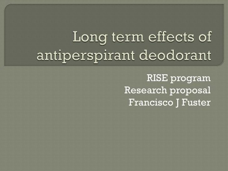 Long term effects of antiperspirant deodorant1