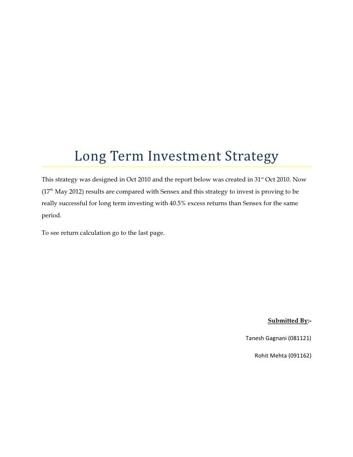 Long Term Investment StrategyThis strategy was designed in Oct 2010 and the report below was created in 31st Oct 2010. Now...