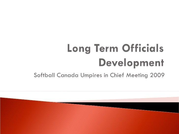 Long Term Officials Development   Presentation For Softball