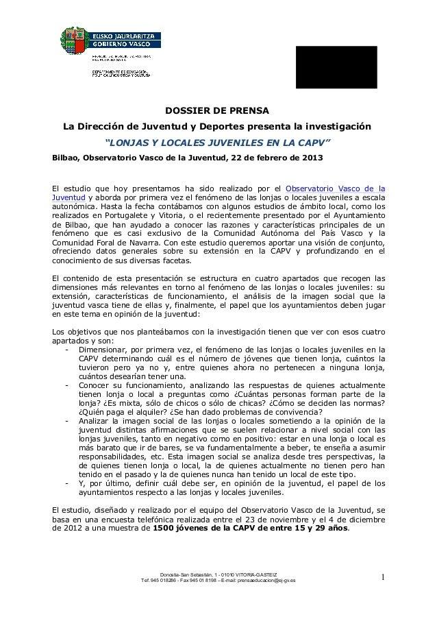 """DOSSIER DE PRENSA  La Dirección de Juventud y Deportes presenta la investigación              """"LONJAS Y LOCALES JUVENILES ..."""