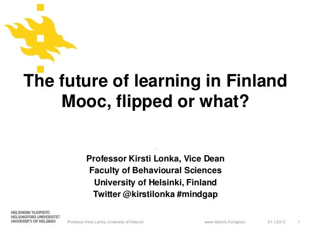 The future of learning in Finland    Mooc, flipped or what?                                                      -        ...