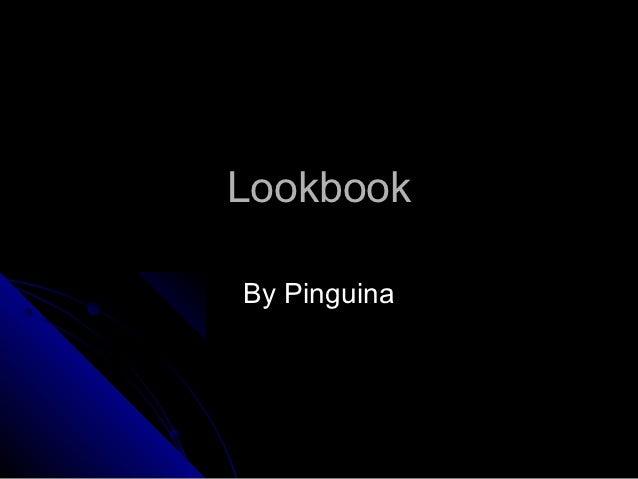 LookbookBy Pinguina