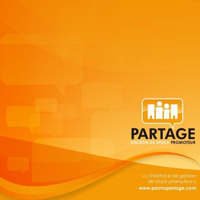 GESTION DE STOCK PROMOTEUR    «L'interface de gestion       de stock promoteur»   www.promopartage.com