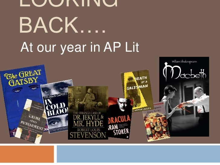 LOOKINGBACK….At our year in AP Lit