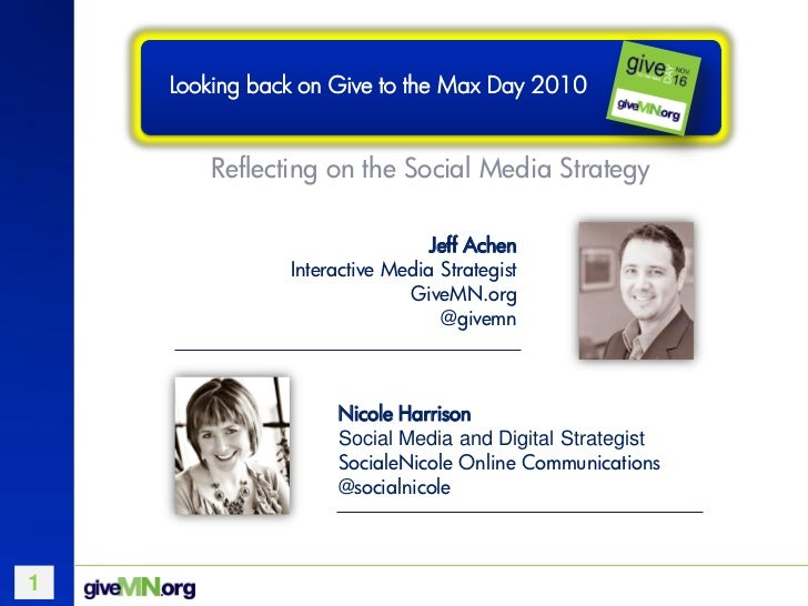 Looking back on Give to the Max Day 2010       Reflecting on the Social Media Strategy                                Jeff...
