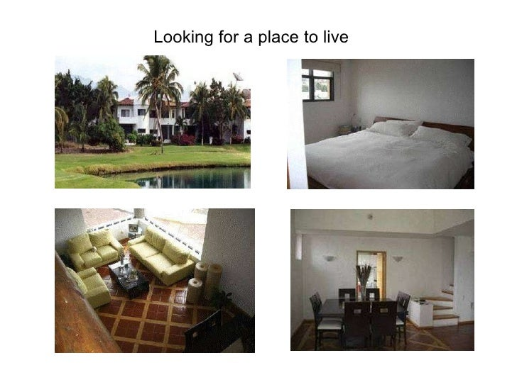 Looking for a place to live