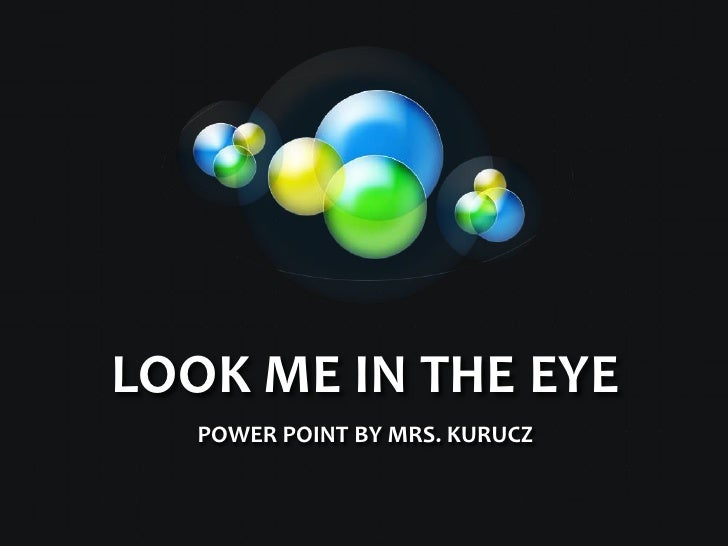 look me in the eye essay Look me in the eye has 54,268 ratings and 3,884 reviews anastacia said: i am interested in the asperger's continuum, so when i heard about this memoir .