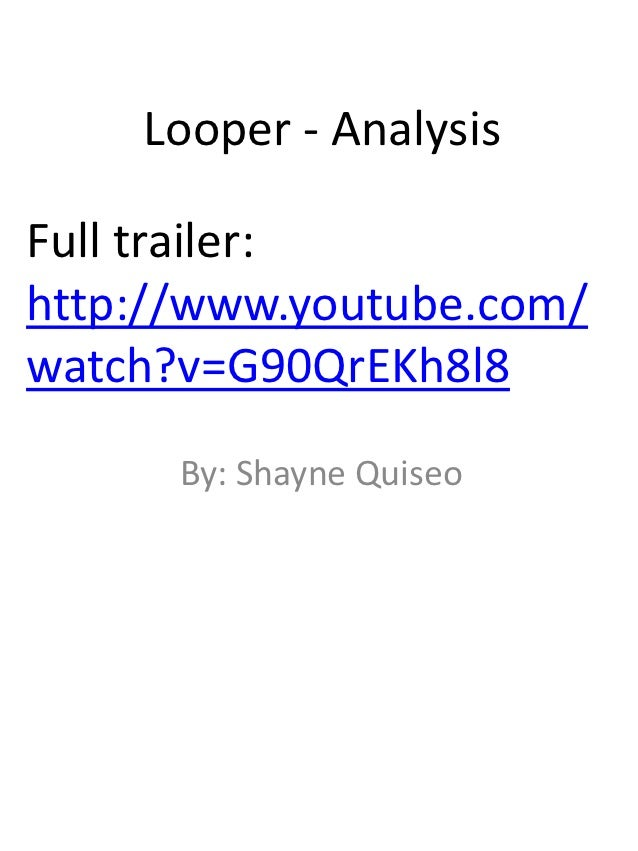 Looper full trailer analysis