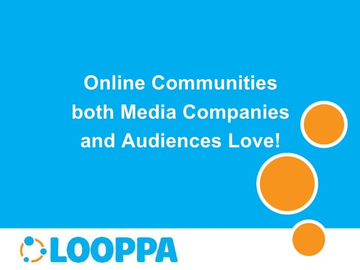 Online Communities both Media Companies and Audiences Love!