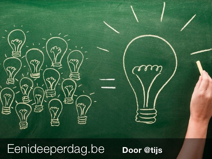 Eenideeperdag.be   Door @tijs