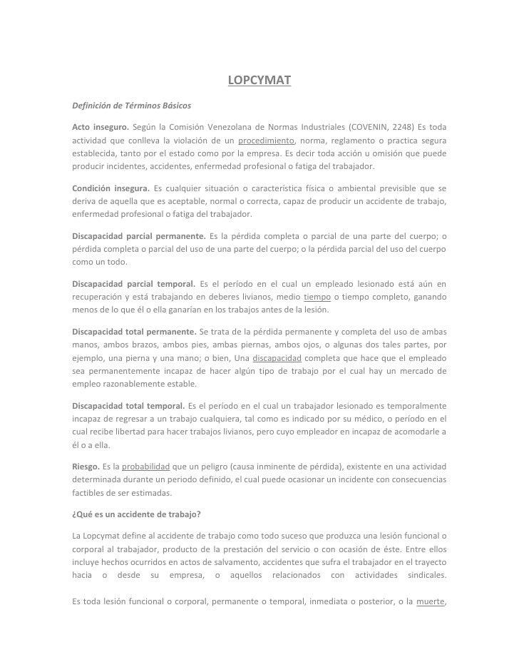 LOPCYMATDefinición de Términos BásicosActo inseguro. Según la Comisión Venezolana de Normas Industriales (COVENIN, 2248) E...