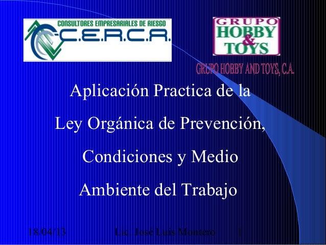 Aplicación Practica de la     Ley Orgánica de Prevención,            Condiciones y Medio            Ambiente del Trabajo18...